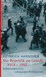 Heinrich Hannover Republik vor Gericht